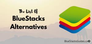 BlueStacks Alternatives