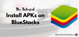 Install APKs on BlueStacks
